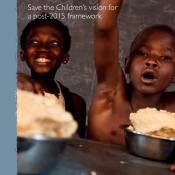 Ending Poverty in Our Generation: Save the Children's vision for a post-2015 framework (Full Report)