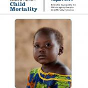 Levels and Trends in Child Mortality - UNICEF report 2015